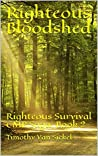 Righteous Bloodshed: Righteous Survival EMP Saga, Book 2 (EMP Righteous Survival)