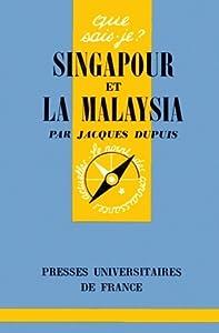 Singapour et la Malaysia
