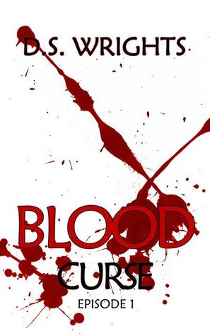 Blood by D.S. Wrights
