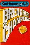 Breakfast of Champions by Kurt Vonnegut Jr.