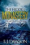 The Hidden Monastery (Last Prophecy #0.5)