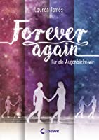 Forever Again - Für alle Augenblicke wir (The Next Together, #1)