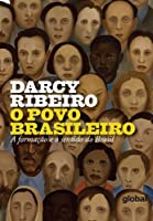 O povo brasileiro: a formação e o sentido do Brasil