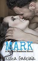 Mark (Mallick Brothers Book 3)
