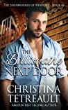 The Billionaire Next Door (The Sherbrookes of Newport, #10)