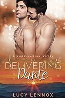 Delivering Dante (Made Marian #6)