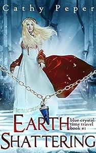 Earth Shattering (Blue Crystal #1)