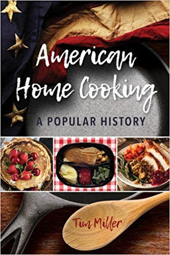 American Home Cooking A Popular History