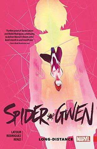 Spider-Gwen, Vol. 3: Long-Distance