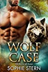 Wolf Case (Shifters at Law, #1)