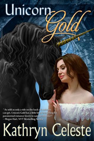 Unicorn Gold (The Golden Series, #1)