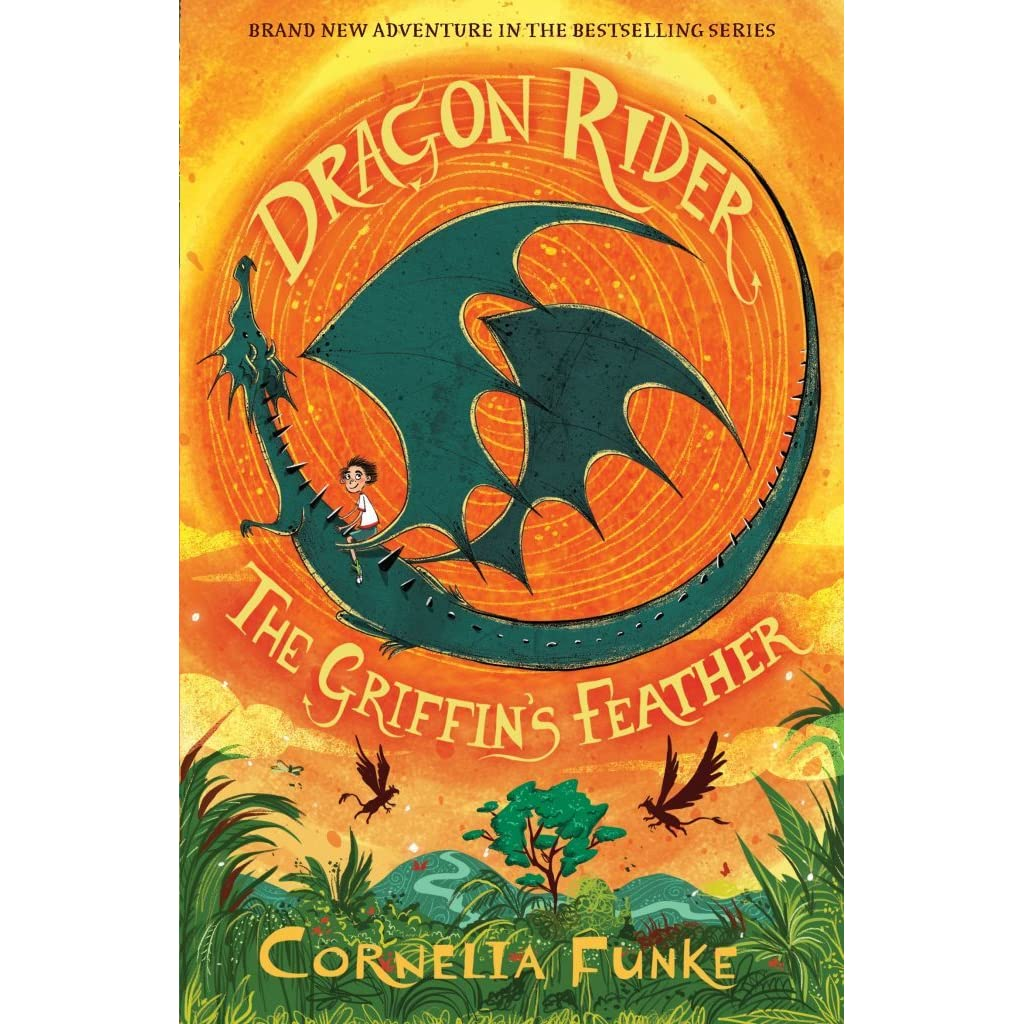 The Griffin\'s Feather (Dragon Rider, #2) by Cornelia Funke