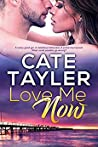Love Me Now (Mystic Point #1)