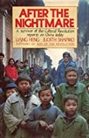 After the Nightmare: A Survivor of the Cultural Revolution Reports on China Today