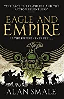 Eagle and Empire (The Hesperian Trilogy)