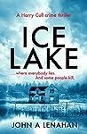 Ice Lake (Harry Cull Thriller, #1)