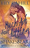 Much Ado About Nothing by Lily Cahill