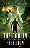 The Goblin Rebellion (Primal Patterns, #2)
