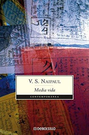 Media vida by V.S. Naipaul