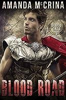 Blood Road (Blood Oath Book 1)