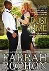Trust Me by Farrah Rochon