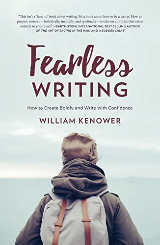 Fearless Writing - How to Create Boldly and Write with Confidence