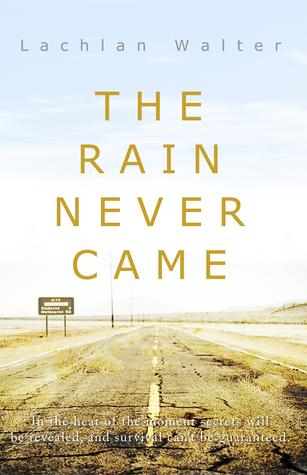 The Rain Never Came