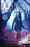 Book cover for The Brightest Fell (October Daye, #11)