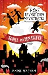Rubies and Runaways (Rose Raventhorpe Investigates, #2)