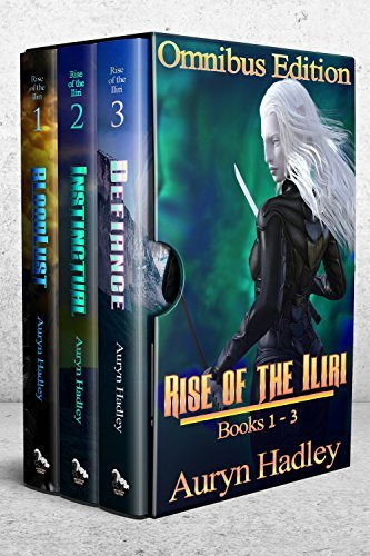 The Rise of the Iliri: Books 1-3