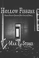 Hollow Fissure: Warren/Bennett/Johnson (New England), Book 4