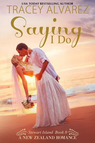 Saying I Do (Stewart Island, #8)