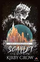 La terre de la nuit (Scarlet et le loup blanc #3)