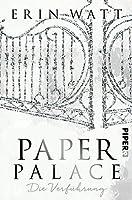 Paper Palace: Die Verführung (Paper-Reihe, #3)