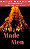 Made Men by Seth Creamer