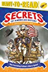 The Founding Fathers Were Spies!: Revolutionary War