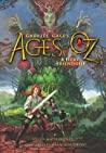 A Fiery Friendship (Ages of Oz #1)