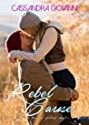 Rebel Cause (Boys of Fallout, #3)