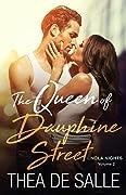 The Queen of Dauphine Street
