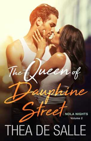 The Queen of Dauphine Street by Thea de Salle