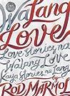 (Wa)Lang Love: Love Stories na Walang Love Kaya Stories Na Lang