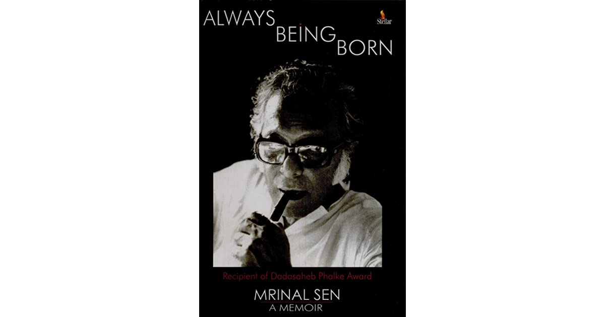 Always being born by Mrinal Sen