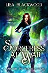 Sorceress at War (Gargoyle and Sorceress, #4)