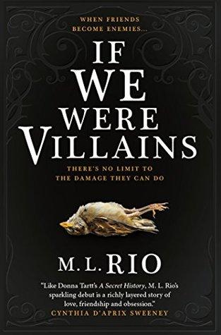 If We Were Villains by M L  Rio