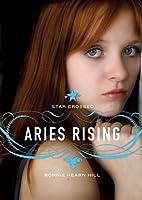 Aries Rising  (Star Crossed, #1)