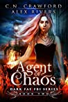 Agent of Chaos (Dark Fae FBI, #2)
