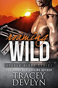 Roaming Wild (Steele Ridge, #6)
