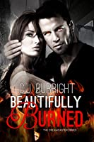 Beautifully Burned (The Dreamcaster Series #2)