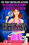Heroes and Hurricanes (Danger Cove #13, Cocktails #3)