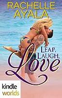 Leap, Laugh, Love (The Remingtons)